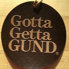 Gotta Getta…Gund!